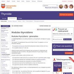 Nodules thyroïdiens : tout savoir sur les nodules thyroïdiens