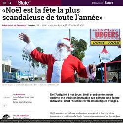 «Noël est la fête la plus scandaleuse de toute l'année»