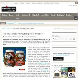 A Noël, Snoopy pose sur les pots de Nutella®