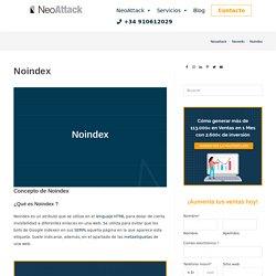 ¿Qué es Noindex y para que sirve? - Neo Wiki