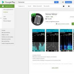 Noise Meter – Applications sur GooglePlay