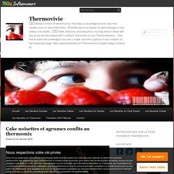Cake noisettes et agrumes confits au thermomix