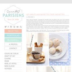 Les sablés aux noisettes trop chouettesCarnets Parisiens