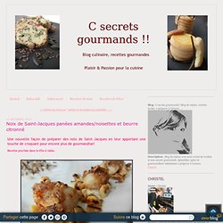 Noix de Saint-Jacques panées amandes/noisettes et beurre citronné
