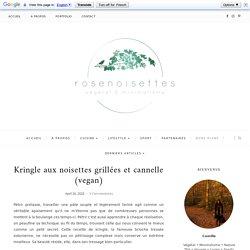Kringle aux noisettes grillées et cannelle (vegan)