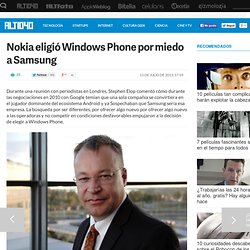 Nokia eligió Windows Phone por miedo a Samsung