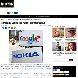Nokia and Google in a Patent War Over Nexus 7