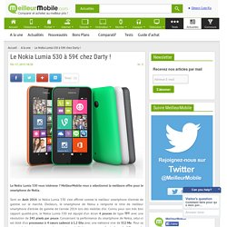 Le Nokia Lumia 530 à 59€ chez Darty !