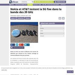 Nokia et AT&T testent la 5G fixe dans la bande des 39 GHz