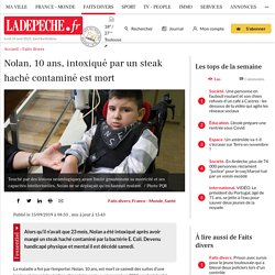 Nolan, 10 ans, intoxiqué par un steak haché contaminé est mort