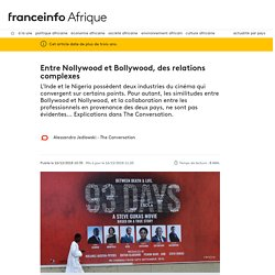 Entre Nollywood et Bollywood, des relations complexes