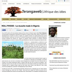 NOLLYWOOD : La réussite made in Nigeria