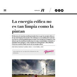 . La energía eólica no es tan limpia como la pintan