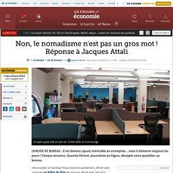 Non, le nomadisme n'est pas un gros mot ! Réponse à Jacques Attali. Quentin Périnel. lefigaro.fr