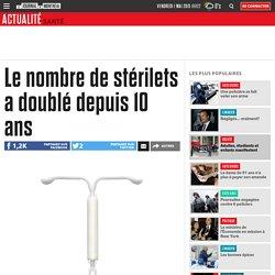 Le nombre de stérilets a doublé depuis 10 ans