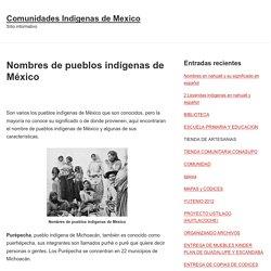 Nombres de pueblos indígenas de México