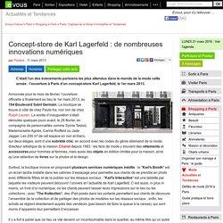 Concept-store de Karl Lagerfeld: de nombreuses innovations numériques