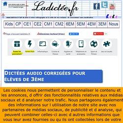 Nombreuses dictées 3ème en ligne (à imprimer) sonores audio francais interactives gratuites 3eme, brevet des colleges, bepc