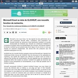 Microsoft Excel se dote de XLOOKUP, une nouvelle fonction de recherche, pour résoudre les nombreuses limitations de VLOOKUP et HLOOKUP