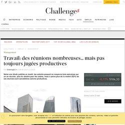 Travail: des réunions nombreuses… mais pas toujours jugées productives - Challenges.fr