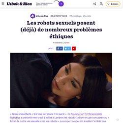 Les robots sexuels posent (déjà) de nombreux problèmes éthiques