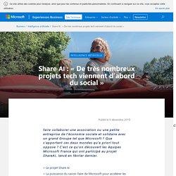 Share AI : «De très nombreux projets tech viennent d'abord du social»
