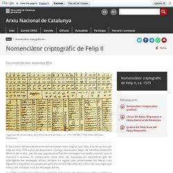 Nomenclàtor criptogràfic de Felip II. Arxiu Nacional de Catalunya