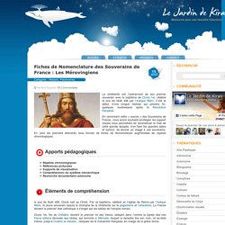 Fiches de Nomenclature des Souverains de France : Les Mérovingiens