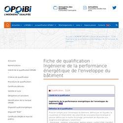 Ingénierie de la performance énergétique de l'enveloppe du bâtiment - Nomenclature - La qualification OPQIBI : la marque de l'ingénierie compétente