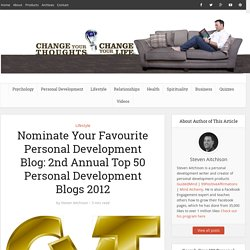 Nominate Your Favourite Personal Development Blog: 2nd Annual Top 50 Personal Development Blogs 2012 -