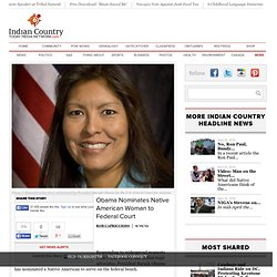 Obama Nominates Native American Woman to Federal Court