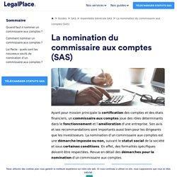 Nomination commissaire aux comptes : mode d'emploi