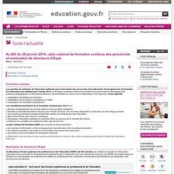 Au BO du 30 janvier 2014 : plan national de formation continue et nomination de directeurs d'Espé