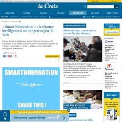 «Smart Nomination» : la réponse intelligente à un dangereux jeu du Web