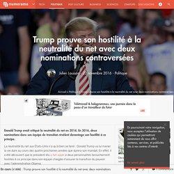 Trump prouve son hostilité à la neutralité du net avec deux nominations controversées - Politique