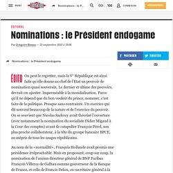 Nominations : le Président endogame