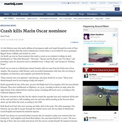 Crash kills Marin Oscar nominee