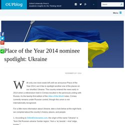 Place of the Year 2014 nominee spotlight: Ukraine