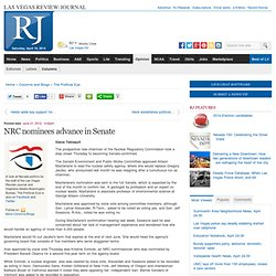 NRC nominees advance in Senate - The Political Eye