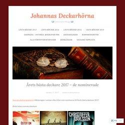 Årets bästa deckare 2017 – de nominerade – Johannas Deckarhörna