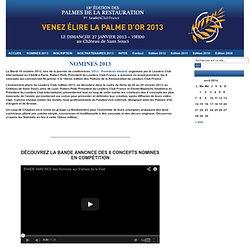 NOMINES 2013 : PALMES DE LA RESTAURATION