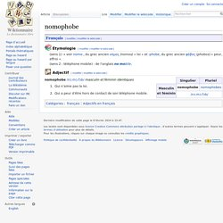 nomophobe — Wiktionnaire