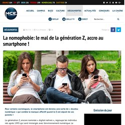 La nomophobie: le mal de la génération Z, accro au smartphone !