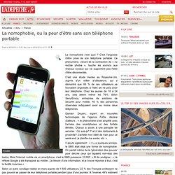 La nomophobie, ou la peur d'être sans son téléphone portable - 06/04/2012