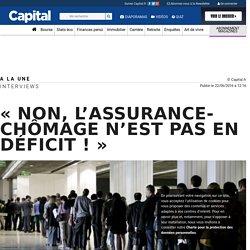 « Non, l'assurance-chômage n'est pas en déficit ! »