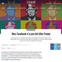 Non, Facebook n'a pas fait élire Trump