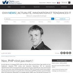 Non, le langage PHP n'est pas mort !