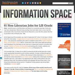 61 Non-Librarian Jobs for LIS Grads