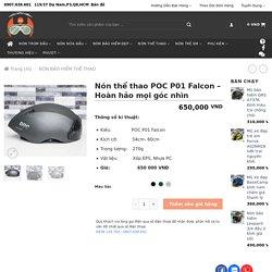 Nón thể thao POC P01 Falcon - Hoàn hảo mọi góc nhìn