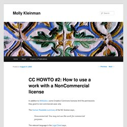 CC HOWTO #2: How to use a work with a NonCommercial license